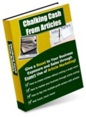 Product picture Chalking Cash from Article-Multiply Internet Business Profit